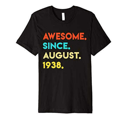 Vintage Awesome Since August 1938 TShirt 80th Birthday Gifts