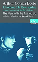 L'Homme à la lèvre tordue et autres aventures de Sherlock Holmes de Sir Arthur Conan Doyle