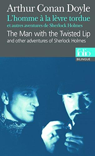 L'Homme à la lèvre tordue et autres aventures de Sherlock Holmes