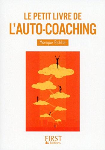Petit Livre de - L'auto-coaching (Le petit livre) par Monique RICHTER