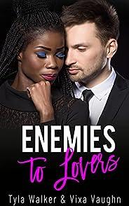 Enemies to Lovers: A BWWM Romance (English Edition)