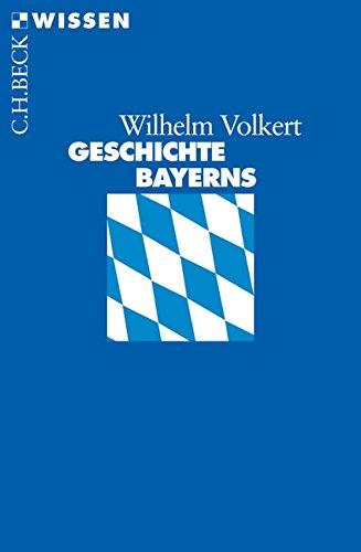 Geschichte Bayerns (Beck'sche Reihe)