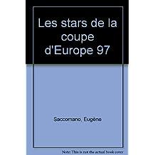 Les stars de la coupe d'Europe 97