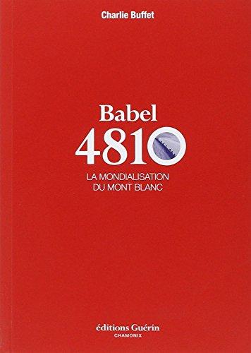 Babel 4810 : La mondialisation du mont Blanc
