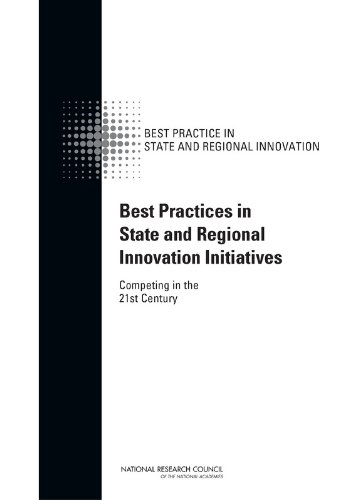 Best Practices in State and Regional Innovation Initiatives: Competing in the 21st Century PDF Books