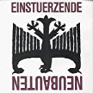 Five on the Open-Ended Richter Scale by Einsturzende Neubauten