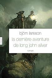 La dernière aventure de Long John Silver: roman - traduit de l'italien par Camille Paul
