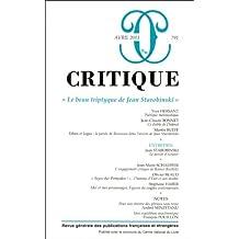 Critique, N° 791, avril 2013 : Le beau triptyque de Jean Starobinski