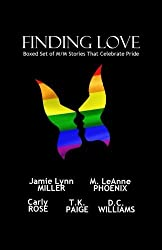 Finding Love: Boxed Set of M/M Stories That Celebrate Pride by Jamie Lynn Miller (2015-06-08)