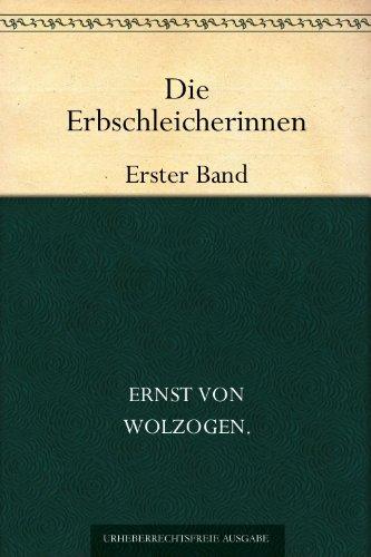 Die Erbschleicherinnen: Erster Band (German Edition) book cover