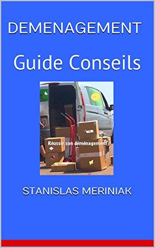 DEMENAGEMENT: Guide Conseils