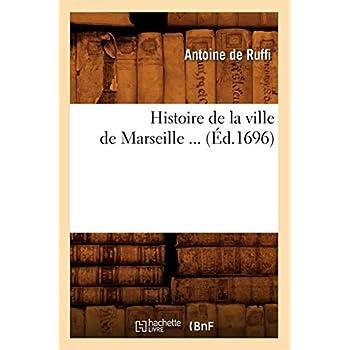 Histoire de la ville de Marseille (Éd.1696)
