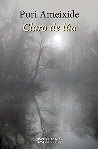 Claro de lúa (Edición Literaria - Narrativa)