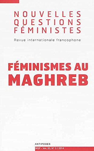 Nouvelles Questions Féministes, Volume 33 N° 2/2014 : Féminismes au Maghreb