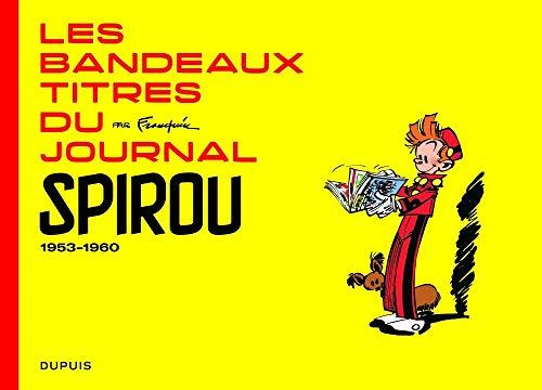 Les bandeaux-titres du journal Spirou, 1953-1960 : (Entstanden Kostüm)