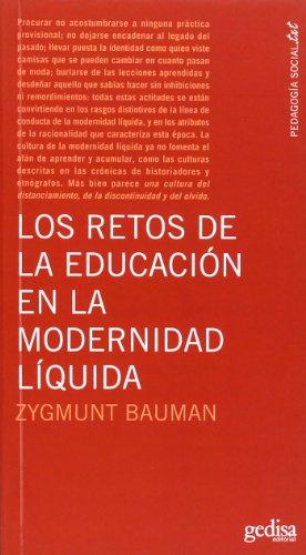 Los Retos De La Educación En La Modernidad Líquida (Pedagogia Socia-txt) por Zygmunt Bauman