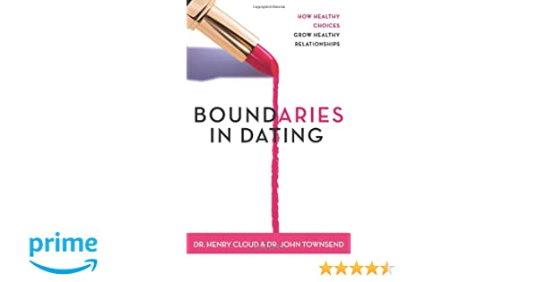 Boundaries In Dating Henry Cloud Summary