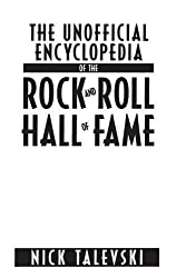 The Unofficial Encyclopedia of the Rock and Roll Hall of Fame