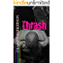 Thrash (Hard Hit Book 3)
