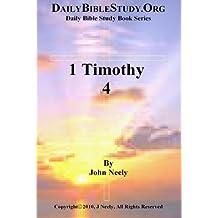 1 Timothy 4 (Daily Bible Study – 1 Timothy)