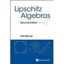 Lipschitz Algebras (Second Edition)