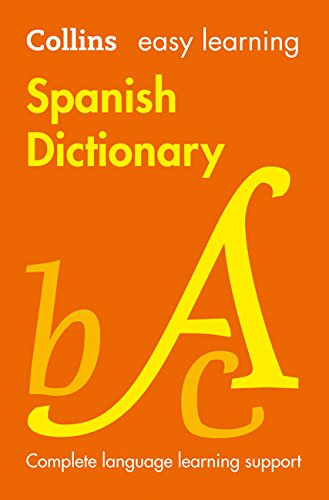 Easy Learning Spanish Dictionary (Collins Easy Learning Spanish) por Collins Dictionaries