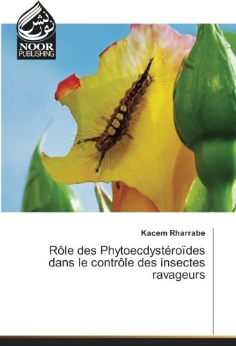 role-des-phytoecdysteroides-dans-le-controle-des-insectes-ravageurs