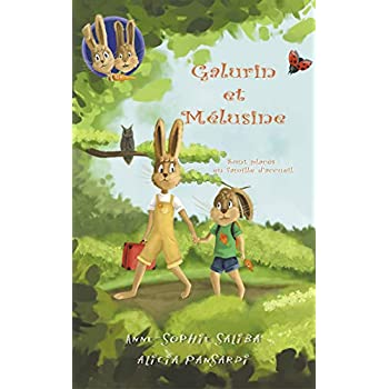 Galurin et Melusine 1: sont placés en famille d'accueil