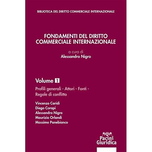 Fondamenti Del Diritto Commerciale Internazionale: 1