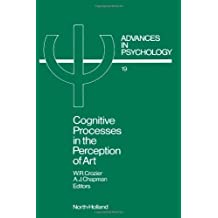 Cognitive Processes in the Perception of Art: Advances in Psychology (1984-06-03)