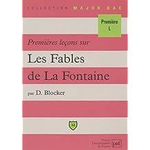 Premières leçons sur Les Fables de La Fontaine. 2ème édition