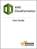 AWS CloudFormation User Guide (English Edition)