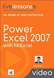 Power Excel 2007 with MrExcel (Video Training) (livelessons (Prentice Hall))