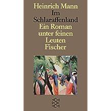 Im Schlaraffenland: Ein Roman unter feinen Leuten (Heinrich Mann, Studienausgabe in Einzelbänden (Taschenbuchausgabe))