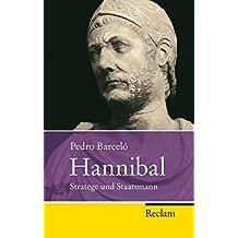 Hannibal: Stratege und Staatsmann (Reclam Taschenbuch)