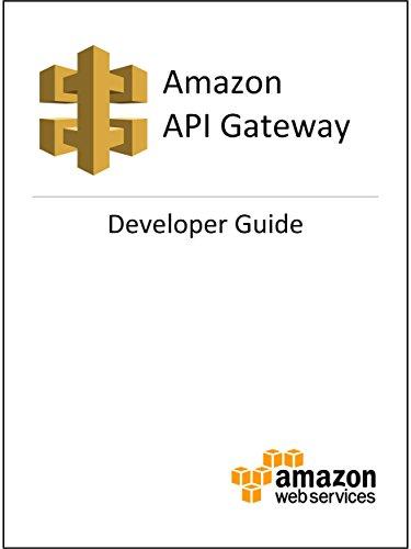 Amazon API Gateway Developer Guide (English Edition) (Gateway Computer-service)