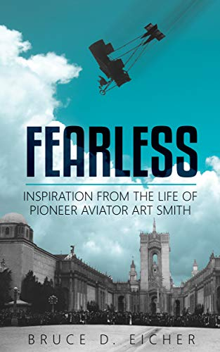 Fearless: Inspiration from the life of pioneer aviator Art Smith (English Edition)
