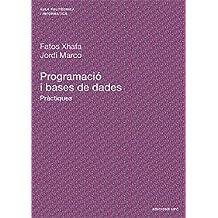 Programació i bases de dades: Pràctiques (Aula Politècnica)