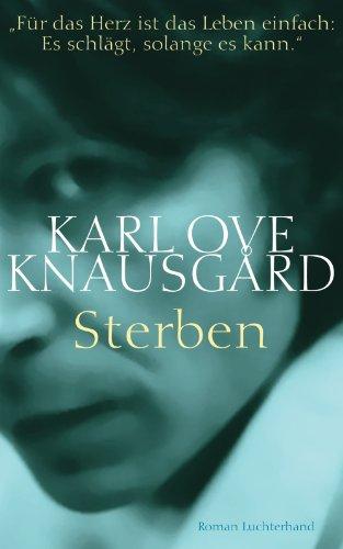 Buchseite und Rezensionen zu 'Sterben: Roman (Das autobiographische Projekt 1)' von Karl Ove Knausgård