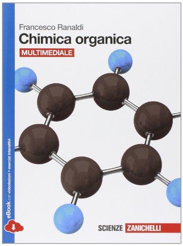 Chimica organica. Per le Scuole superiori. Con e-book. Con espansione online