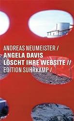 Angela Davis löscht ihre Website: Listen, Refrains, Abbildungen (edition suhrkamp)