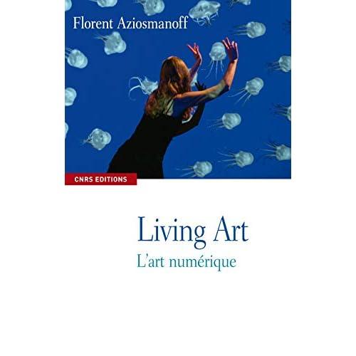 Living Art, l'art numérique