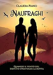 Naufraghi: Quando il vento del destino stravolge la rotta