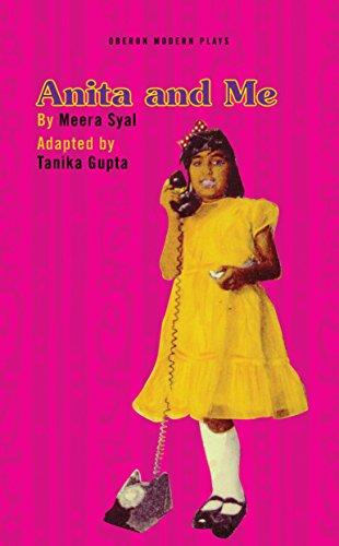 Anita and Me (Oberon Modern Plays) (English Edition) por Tanika Gupta