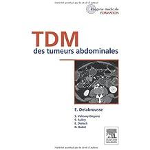 TDM des tumeurs abdominales