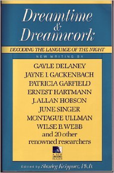 dreamtime-and-dreamwork-decoding-the-language-of-the-night-new-consciousness-reader