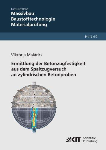 Ermittlung der Betonzugfestigkeit aus dem Spaltzugversuch an zylindrischen Betonproben