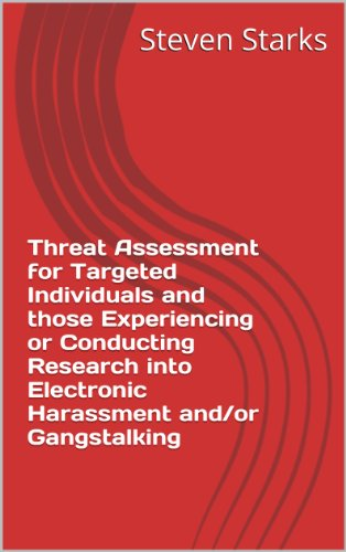 Threat Assessment of Directed Energy Weapon (DEW) on Targeted Individuals  and Those Experiencing Electronic Harassment and Gangstalking (English