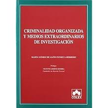 Criminalidad organizada y medios extr.invest.