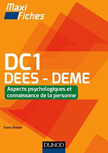 Maxi Fiches DC1-2 : Aspects psychologiques et connaissance de la personne, DEES - DEME